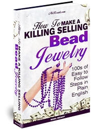 How to Make a Killing Selling Bead Jewelery